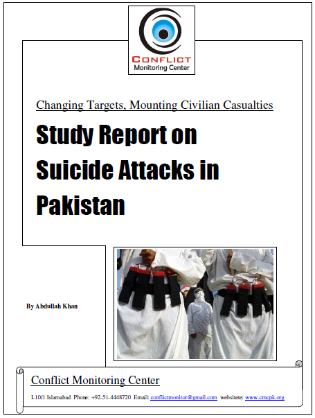 Changing Targets, Mounting Civilian Casualties; Study Report on Suicide Attacks
